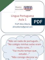 1ª Aula de Português - PEAC 2014
