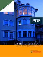La Ristrutturazione - FINISTRAL