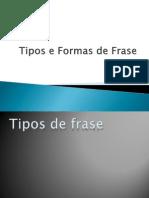 2 Tipos e Formas de Frase_8.ºano