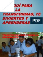 de aqu para all la transformas
