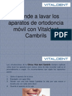 Aprende a Lavar Aparatos de Ortodoncia Móvil Con Vitaldent Cambrils