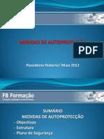 Módulo IV - Medidas de Autoproteção - Possidónio Roberto Maio2012