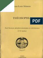 Jean-Louis Siemons - Theosophia-Aux Sources Néo-platoniciennes Et Chrétiennes (IIe-VIe Siècles) (1988)