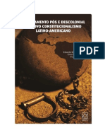 Pensamento Pos Colonial e o Novo Constitucionalismo Latino-Americano