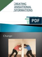 CREATING ORGANISATIONAL TRANSFORMATIONS