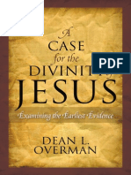 Case for Divinity of Jesus - Examining Earliest Evidence (Overman)
