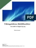 Vikingatidens Sköldbucklor Av Typen Rygh 565