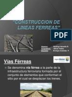 Construccion de Lineas Ferreas