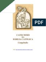 Compêndio - Catecismo Da Igreja Católica