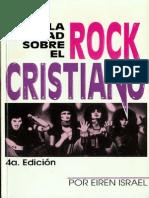 Israel Eiren - La Verdad Sobre El Rock Cristiano