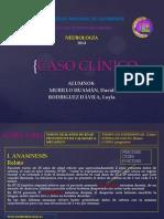 Caso Clínico Neurologia 2014 (2).Pptx Ncc