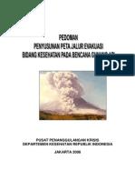 Pedoman Penyusunan Peta Jalur Evakuasi Bidang Kesehatan Pada Bencana Gunung API