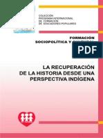 La Recuperacion de La Historia Desde Una Perspectiva Indigena