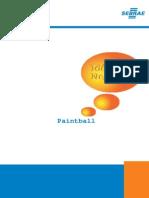 Sebrae Ideias de Negócios Paintball