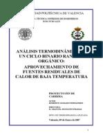Aprovechamiento de Fuentes de Calor Residuales de Baja Temperatura Mediante Ciclos Rankine Orgánicos