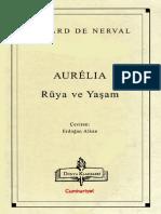Gerard de Nerval - Aurellia Rüya Ve Yaşam