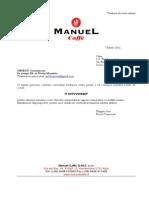 Caffe Manuel - Comunicare