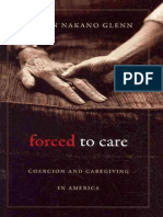 Forced to Care