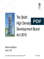 The Sindh High Density Development Act, 2010 presentation by Roland deSouza