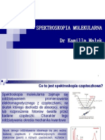 Wykład - spektroskopia molekularna od dr Kamilli Małek