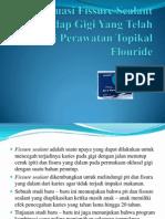Evaluasi Fissure Sealant