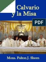 121097854 Mons Fulton J Sheen El Calvario y La Misa