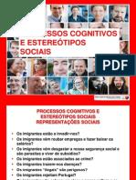 Aula 24 a 26 - Processos Cognitivos e Estereëtipos Sociais