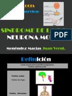 SEMIOLOGIA Sindrome de La Segunda Neurona Motora
