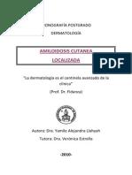 Amiloidosis cutanea localizada