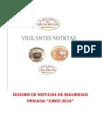 Dossier de Noticias de Seguridad Privada Junio 2014