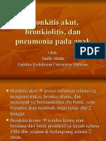 Bronkitis Akut, Bronkiolitis Dan Pneumonia Pada Anak