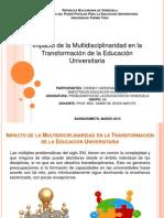Actividad 4. Impacto de La Multidisciplinaridad en Educ. Sup.