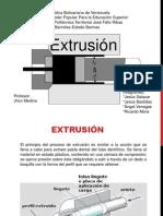 extrucion