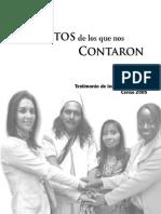 Cuentos de Los Que Nos Contaron Testimonio Encuestadores Censo 2005