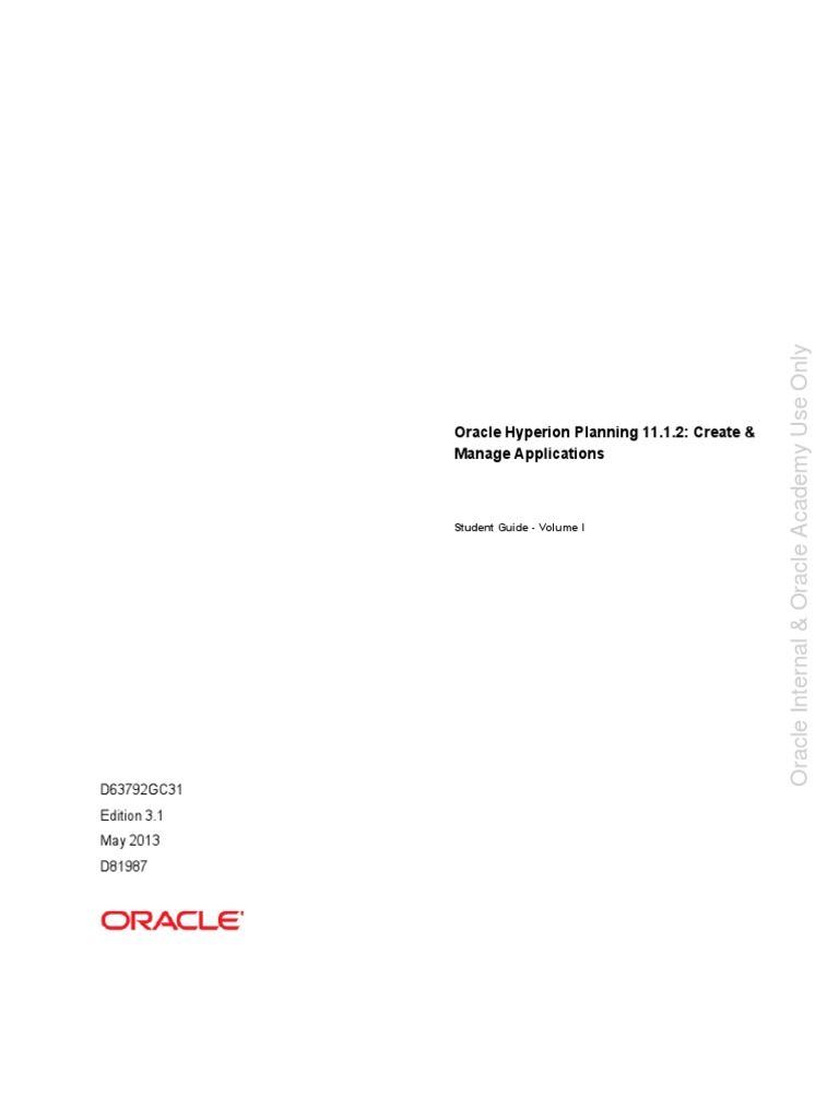 d81987 oracle hyperion planning 11 1 2 create manage rh scribd com For Internal Use Only Disclaimer Intenral Use Only