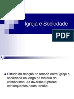 Igreja e Sociedade I - Versão Professor Evaldo 2011