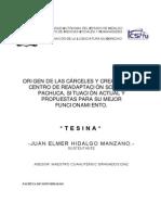 Origen de Las Carceles y Creacion Del Centro de Readaptacion