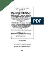 Maier Michael Silentium Post Clamores de Stilte Na Het Rumoer 1617 Vertaald Door Ruud Muschter