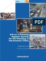 GIS as a Planning Support System for the Planning of Harmonious Cities