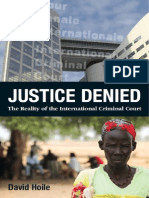 Justice Denied - The Reality of the International Criminal Court
