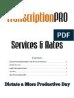 TranscriptionPRO Services and Rates