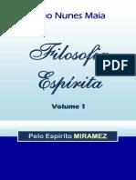 João Nunes Maia [Miramez] - Filosofia Espírita Vol 01.pdf