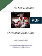 Projetoserhumano.O Homem Sem Alma