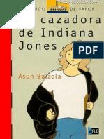La Cazadora de Indiana Jones - Balzola_ Asun