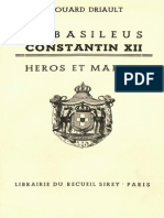 Driault e. Le Basileus Constantin Xii Heros Et Martyr