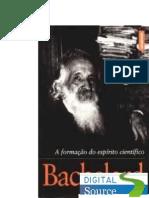 Bachelard Gaston a Formacao Do Espirito Cientifico