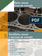 Tornilleria, Roscas y Tecnicas de Roscado