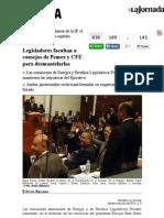 08-07-14  Legisladores facultan a consejos de Pemex y CFE para desmantelarlas