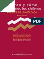 Cuánto y Cómo Cambiamos Los Chilenos. Balance de Una Década