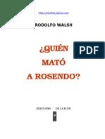 Rodolfo Walsh Quién Mató a Rosendo
